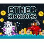 Ether Kingdoms Finishes Beta Testing as it Conducts Second Round of Airdrop