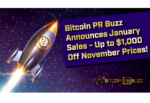 Bitcoin PR Buzz Announces January PR Sale with $200+ Discounts