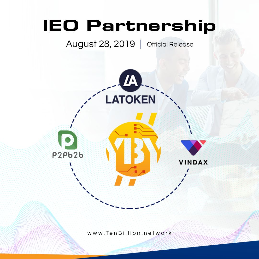 Announcing Ten Billion Coin's 3rd Partnership and 3 IEO Listing, Beginning 28th August
