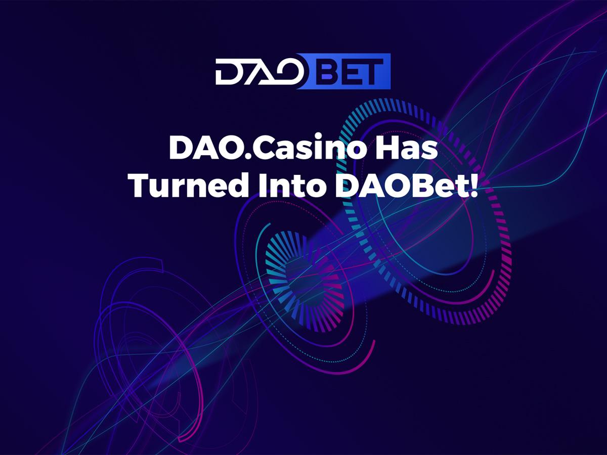 DAO.Casino Undertakes Rebranding Strategy