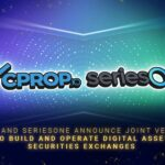 CPROP and SeriesOne Announce Joint Venture to Build and Operate  Digital Asset Securities Exchanges